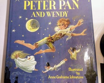 Peter Pan And Wendy by J.M. Barrie Illustrated by Anne Grahame Johnstone 1988 mint