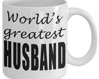 worlds greatest husband - Valentine's Day gift for husband, from wife- Valentine mug for him-Gift for husband- wedding gift
