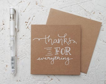 Thanks For Everything - Hand drawn Mini Brown Card