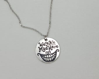 Cheshire Cat Necklace, Alice in Wonderland Jewelry, We're All Mad Here Necklace, Cheshire Cat Grin