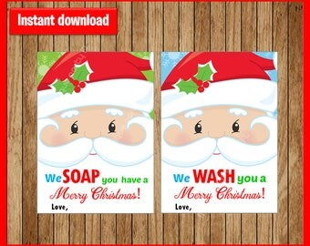 Printable Hand Soap Gift Tags - We WASH You Merry Christmas! & We SOAP You Have A Merry Christmas! - Instant Download