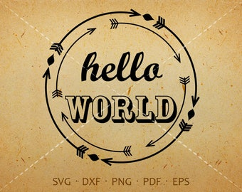 Hello World SVG - Silhouette Cricut Cut Files (svg, dxf, eps, png, pdf)