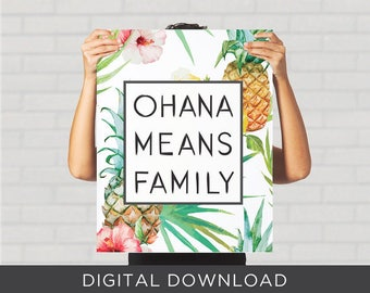 Digital Download Print - Ohana Means Family -  Lilo Stich Typography Hawaiian Pineapple Floral Tropical - Wall Art, Poster