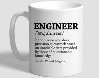Engineer Gifts, Engineer Mug, Funny Coffee Mug, Funny Coffee Cup,