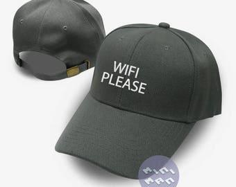 Wifi Please Hat Embroidery  Baseball Cap  Fashion Hat Tumblr Pinterest Unisex Size