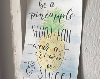 Be a Pineapple Watercolor