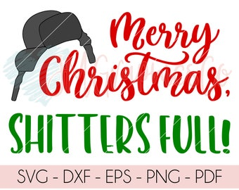 Merry Christmas Shitters Full svg, dxf, cricut, cameo, cut file, christmas svg, shitters full svg, winter hat svg,  christmas sweater svg