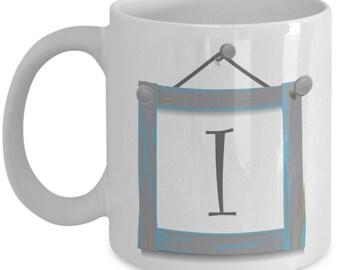 Farmhouse Coffee Mugs - Farmhouse Style Dishes Monogrammed Mug - I Initial Mug - Coffee Mug Letter I Monogram - 11 oz Tea Cup