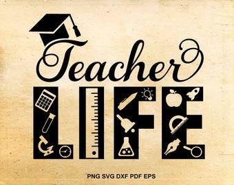 Teacher life svg, Teaching clipart, School teacher svg, Back to school, Teacher appreciation, Cut files for Silhouette, Files for Cricut