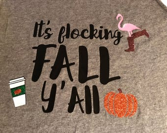 It's flocking fall y' all