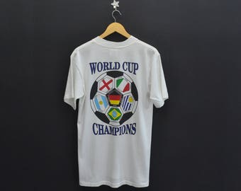 WORLD CUP CHAMPIONS Shirt Vintage World Cup Champions Made In Usa Tee T Shirt Size M