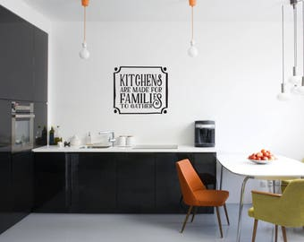 Kitchens are made for families to gather with Frame Kitchen Vinyl Wall Quote