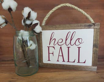 Hello Fall / Wood Sign / Hanging Sign /