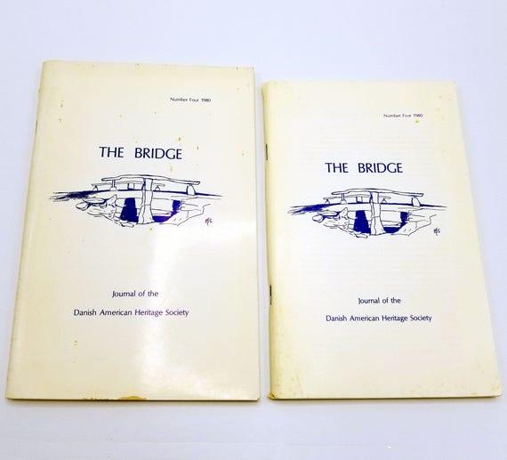 The Bridge: Journal of the Danish American Heritage Society Volume 3 (Nos. 1 & 2), 1980 Denmark Emigrants Heritage
