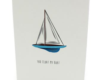 A6 Greetings Card - You Float My Boat.