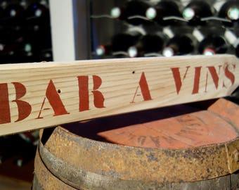 wooden BAR A VINS sign
