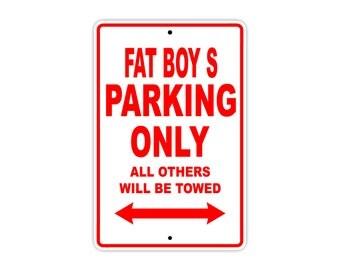 FAT BOY S Parking Only Motorcycle Bike Chopper Aluminum Sign