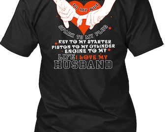 I Love My Husband T Shirt, Being A Husband T Shirt