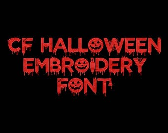 Machine Embroidery Font - CF Halloween Now Includes BX Format!