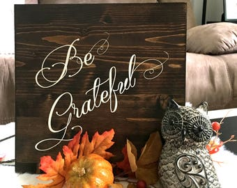 Be Grateful Wooden Decorative Sign Fall Autumn Theme