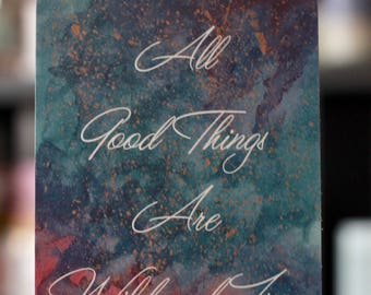 All Good Things are Wild and Free Hand Painted Postcard