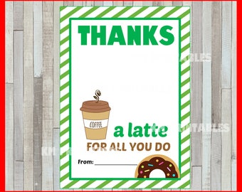 50% OFF Printable Thanks a Latte Thank You Card instant download , Printable Teacher Appreciation cards, Printable Gift Card Holder