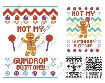 Not My Gumdrop Buttons Gingerbread SVG Ugly Christmas Sweater Shrek Disney svg dxf eps jpeg cutting files clipart die cut cricut silhouette