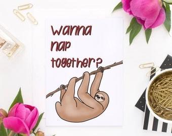 Wanna Nap Together - Sloth Card