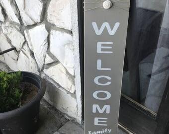 Handmade Rustic Welcome sign