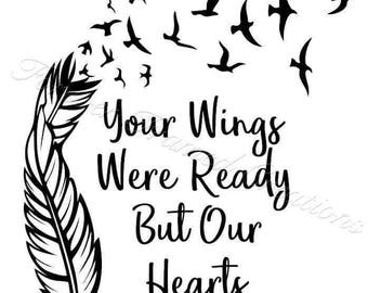 Memory Decal - Your wings were ready....