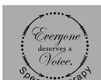 Speech Therapy Quotes Impressive Deserves A Voice  Etsy