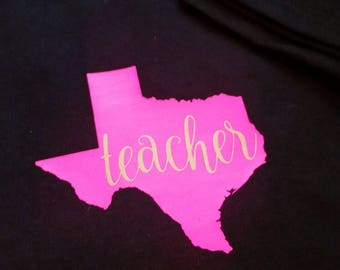 Teacher T shirt, Teacher Tshirt with State, ANY state teacher tshirt