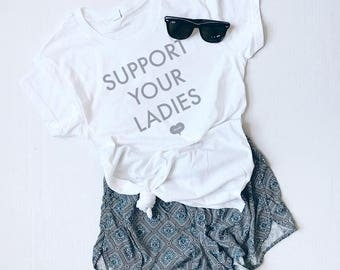 Support Your Ladies Unisex Fit Tee