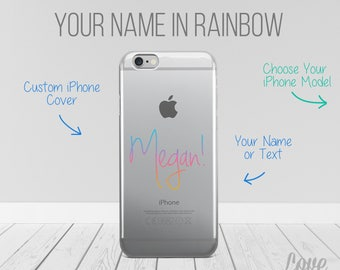 Custom Name iPhone Cover, Name iPhone Cover, Customized iPhone Cover, Custom iPhone Cover, Personalized Name iPhone Case - Rainbow Text