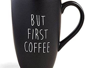 But Coffee First Mug in Black Matte