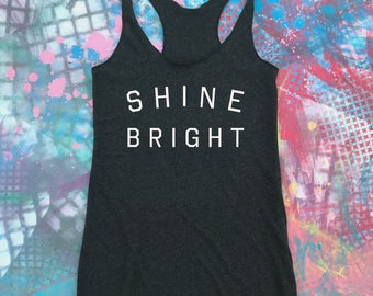 Shine Bright Workout Tank, Gym Shirt, Workout Tank, Women's Exercise Tank, Racerback Tank, Yoga Tank, Running Shirt