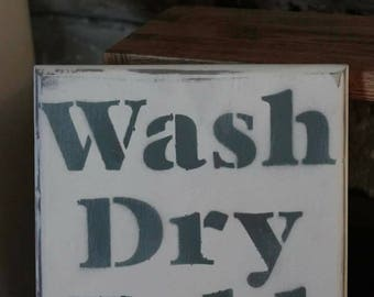 Rustic Wash, Dry, Fold sign