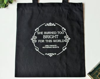 Emily Bronte, Quote Book Bag, Wuthering Heights, Gift for Her, Book Geek, Gift For Geeks, Tote bag, Eco Shopper, Market Shopping bags, Purse