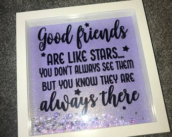 Good Friends Are Like Stars Glitter Box Frame
