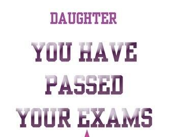 Passing Exams Daughter