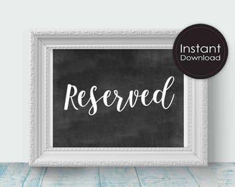Reserved Sign in Chalk, Printable Wedding Sign, Printable Wedding Decor, Instant Download,Digital Printable File