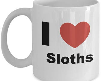 I love Sloths - Heart Sloth - Gift Coffee or Tea Mug