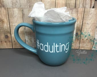 Coffee Cup #adulting
