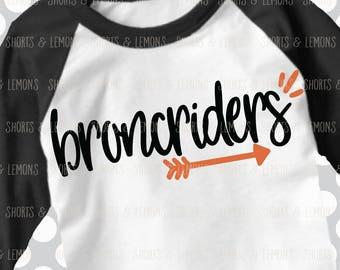 Broncriders svg, Arrow svg, Broncos Cut File,  iron on, football mom, Silhouette, Printable iron on, Digital Download, Cricut, dxf, rider