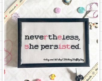 Nevertheless she persisted, Resist framed cross stitch