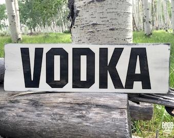 Vodka, Rustic Wood Sign, Bar Decor