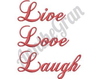 Live Love Laugh - Machine Embroidery Design