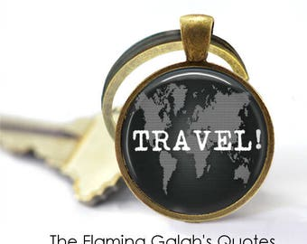 TRAVEL Key Ring • Traveler Quote • Nomad Quote • Adventure Awaits • Just Go • World Map • Gift Under 20 • Made in Australia (K357)