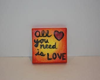 "All You Need Is Love 2.5"" x 2.5"" Canvas"