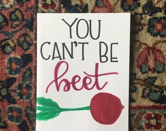 You Can't be Beet Card